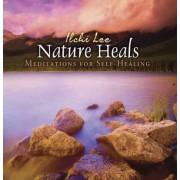 Nature Heals by Ilchi Lee