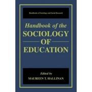 Handbook of the Sociology of Education by Maureen T. Hallinan