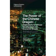 The Power of the Chinese Dragon: Implications for African Development and Economic Growth