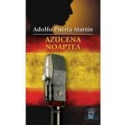 Azucena noaptea - Adolfo Puerta Martin