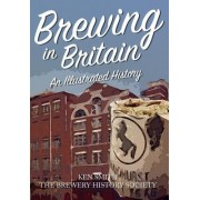 Brewing in Britain: An Illustrated History
