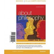 About Philosophy by Robert Paul Wolff