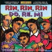 Rin, Rin, Rin/Do, Re, Mi by Jose-Luis Orozco