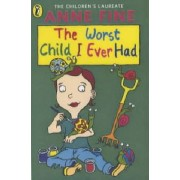 The Worst Child I Ever Had by Anne Fine