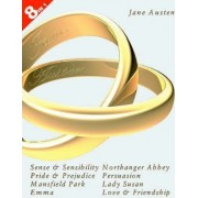 Jane Austen's Complete Novels: Sense and Sensibility WITH Pride and Prejudice, Mansfield Park, Emma, Northanger Abbey, Persuasion, Lady Susan AND Love and Friendship by Jane Austen