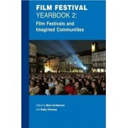 Film Festival Yearbook 2: Film Festivals and Imagined Communities by Dina Iordanova
