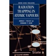 Radiation Trapping in Atomic Vapours by Andreas F Molisch