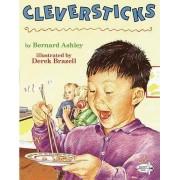 Cleversticks by B. Ashley