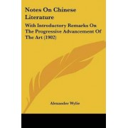 Notes on Chinese Literature by Alexander Wylie