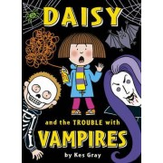 Daisy and the Trouble with Vampires by Kes Gray