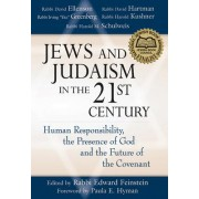 Jews and Judaism in the 21st Century by Rabbi Edward Feinstein