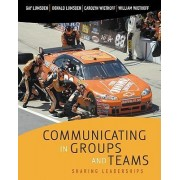 Communicating in Groups and Teams by Gay Lumsden
