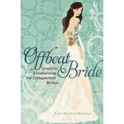 Offbeat Bride by Ariel Stalling