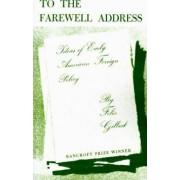 To the Farewell Address by Felix Gilbert
