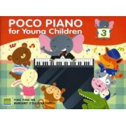 Poco Piano for Young Children Book Three by Ying Ying Ng