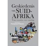 Geskiedenis Van Suid-Afrika by Fransjohan Pretorius