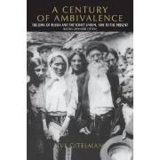 A Century of Ambivalence by Zvi Gitelman