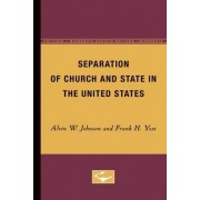 Separation of Church and State in the United States by Alvin W Johnson
