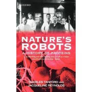 Nature's Robots by Charles Tanford