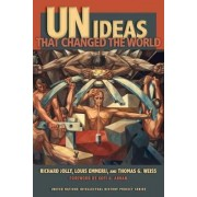 UN Ideas That Changed the World by Richard Jolly