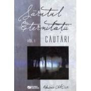 Sarutul Eternitatii Vol.1 Cautari - Adriana Craciun