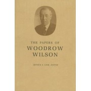 The Papers of Woodrow Wilson, Volume 69: 1918-1924: Contents and Index, Volumes 53-68 by Woodrow Wilson