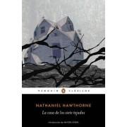 La Casa de Los Siete Tejados / The House of the Seven Gables by Nathaniel Hawthorne
