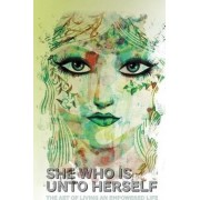 She Who is Unto Herself by Sam Red
