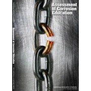 Assessment of Corrosion Education by Committee on Assessing Corrosion Education