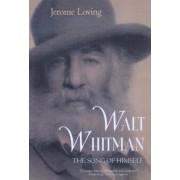 Walt Whitman by Jerome M. Loving