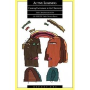 Active Learning 1991: Ashe-Eric/higher Education Research Report No. 1, v. 20 by Charles C. Bonwell