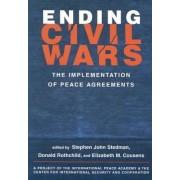 Ending Civil Wars by Stephen John Stedman