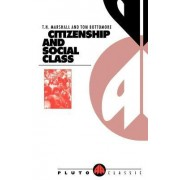 Citizenship and Social Class by T. H. Marshall