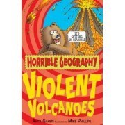 Horrible Geography - Violent Volcanoes