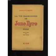 La Vie Passionnee De Jane Eyre