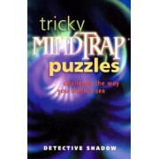 Tricky Mindtrap Puzzles by Detective Shadow