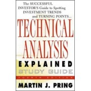 Study Guide for Technical Analysis Explained by Martin J. Pring