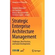 Strategic Enterprise Architecture Management by Frederik Ahlemann