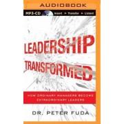 Leadership Transformed by Dr Peter Fuda