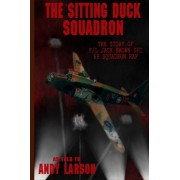The Sitting Duck Squadron by Andy Larson