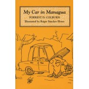My Car in Managua by Forrest D. Colburn