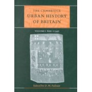 The Cambridge Urban History of Britain 3 Volume Hardback Set by Professor D. M. Palliser