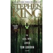 The Girl Who Loved Tom Gordon by Stephen King