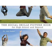 Social Skills Picture Book for High School and Beyond by Jed Baker