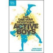 The One Year Devotions for Active Boys by Jesse Florea