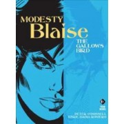 Modesty Blaise - the Gallows Bird by Peter O'Donnell