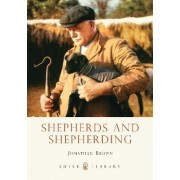Shepherds and Shepherding by Jonathan Brown