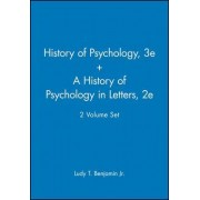 History of Pyschology Reader: AND A History of Psychology in Letters by Jr. Ludy T. Benjamin