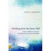 Drinking from the Same Well by Lydia F. Johnson