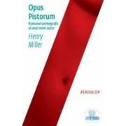 Opus Pistorum ed.2012 - Henry Miller